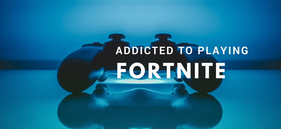 Fortnite gaming addiction