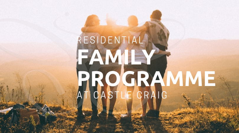 Residential Family Programme at Castle Craig Addiction Centre