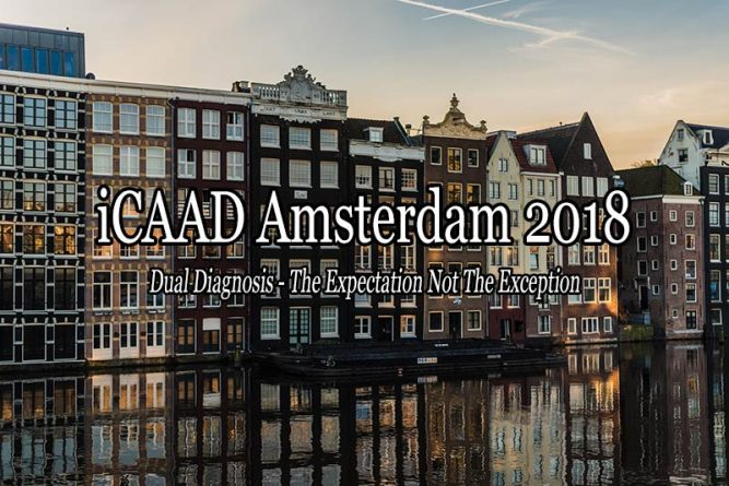 iCAAD 2018 | Amsterdam | Dual Diagnosis | Medical Addiction Events Conferences
